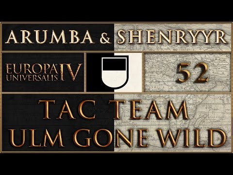 EUIV TacTeam Ulm Gone Wild 52