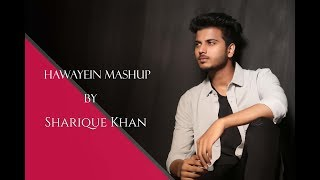 Gambar cover Hawayein Mashup/ by Sharique Khan