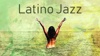 ▶️ HOT LATINO JAZZ - Relaxing Cafe Bossa Music From Latin America For Lounging & Fiestas