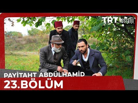 "Payitaht ""Abdülhamid"" 23.Bölüm"