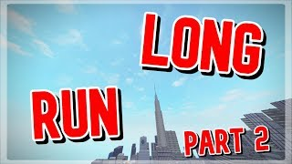 ROBLOX Parkour - Long Run! PT. 2 [Please read the description!]