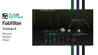 Timeless 3 by Fabfilter | Reverse Reverb Style Effect in 60 Seconds