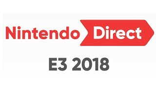 Nintendo Direct - E3 2018 | LIVE Reactions With Abdallah!