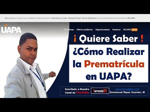 Como Realizar la Prematrícula en UAPA