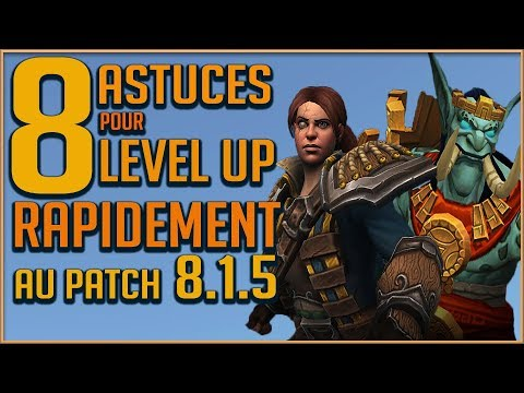 8 ASTUCES POUR LEVEL UP RAPIDEMENT AU PATCH 815