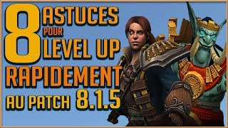 Baixar 8 ASTUCES POUR LEVEL UP RAPIDEMENT AU PATCH 8.1.5 !