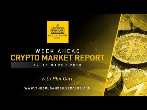 The Gold & Silver Club | Crypto Report: Mar 12-16, 2018 | Will Ripple Overtake Bitcoin In 2018?