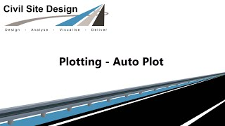 Civil Site Design - Plotting - Auto Plot
