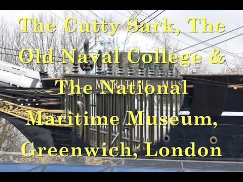 The Cutty Sark, The Old Naval Colege & National Maritime Museum, Greenwich, London (Part 2)