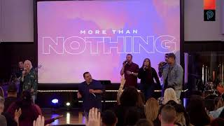 More Than Nothing | 11:30 AM Power live Sunday Service