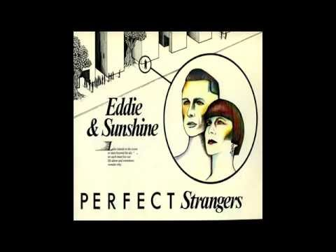 Eddie & Sunshine - There's Someone Following Me