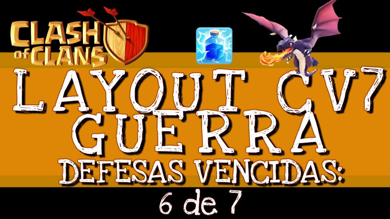 Clash of Clans | Layout CV 7 Guerra + LOGs de defesas