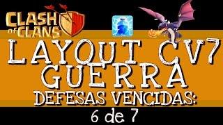 Clash of Clans | Layout CV 7 Guerra + LOGs de defesas | Layout War TH7 + LOGs