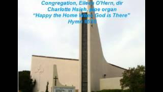 Happy the Home When God is There, by Hymn #536
