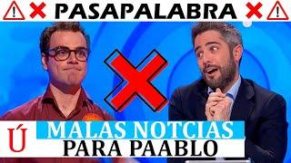 Terribles noticias para Pablo en Pasapalabra de Antena 3