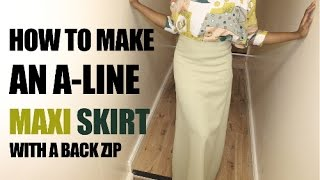 How To Make A A-line Maxi Skirt  (HD) DIY Sew | Back Zip