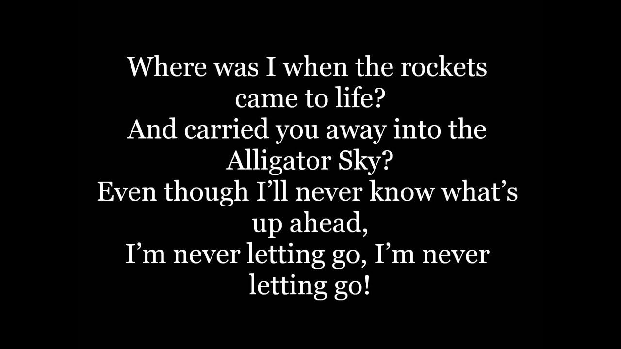 Owl City – Alligator Sky (No Rap Edit) Lyrics | Genius Lyrics