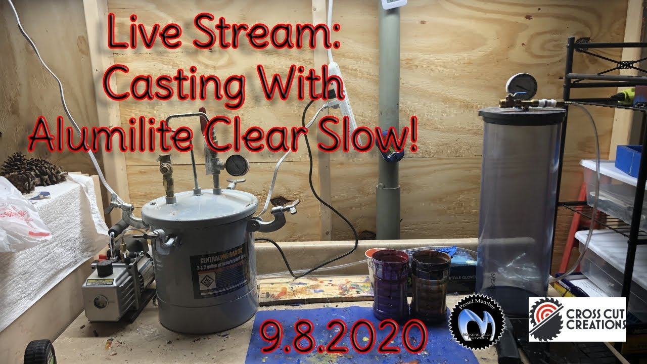 Casting With Alumilite Clear Slow! | Live Stream 9.8.2020