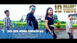 Siri Siri Nwng Gwrbwao - MR. DUGGA BORO Ft. Lingshar and Juhi