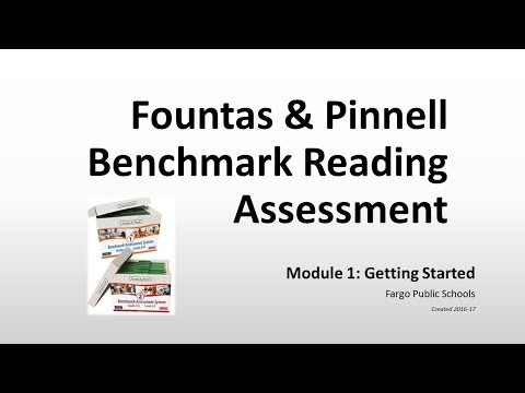 FPS Module 1: Getting Started - Fountas & Pinnell Benchmark Assessment