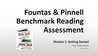fps module 1 getting started fountas pinnell benchmark assessment