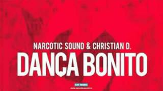 Download Narcotic Sound and Christian D - Danca Bonito (NEW HIT 2010-2011 + DOWNLOAD LINk) MP3 song and Music Video