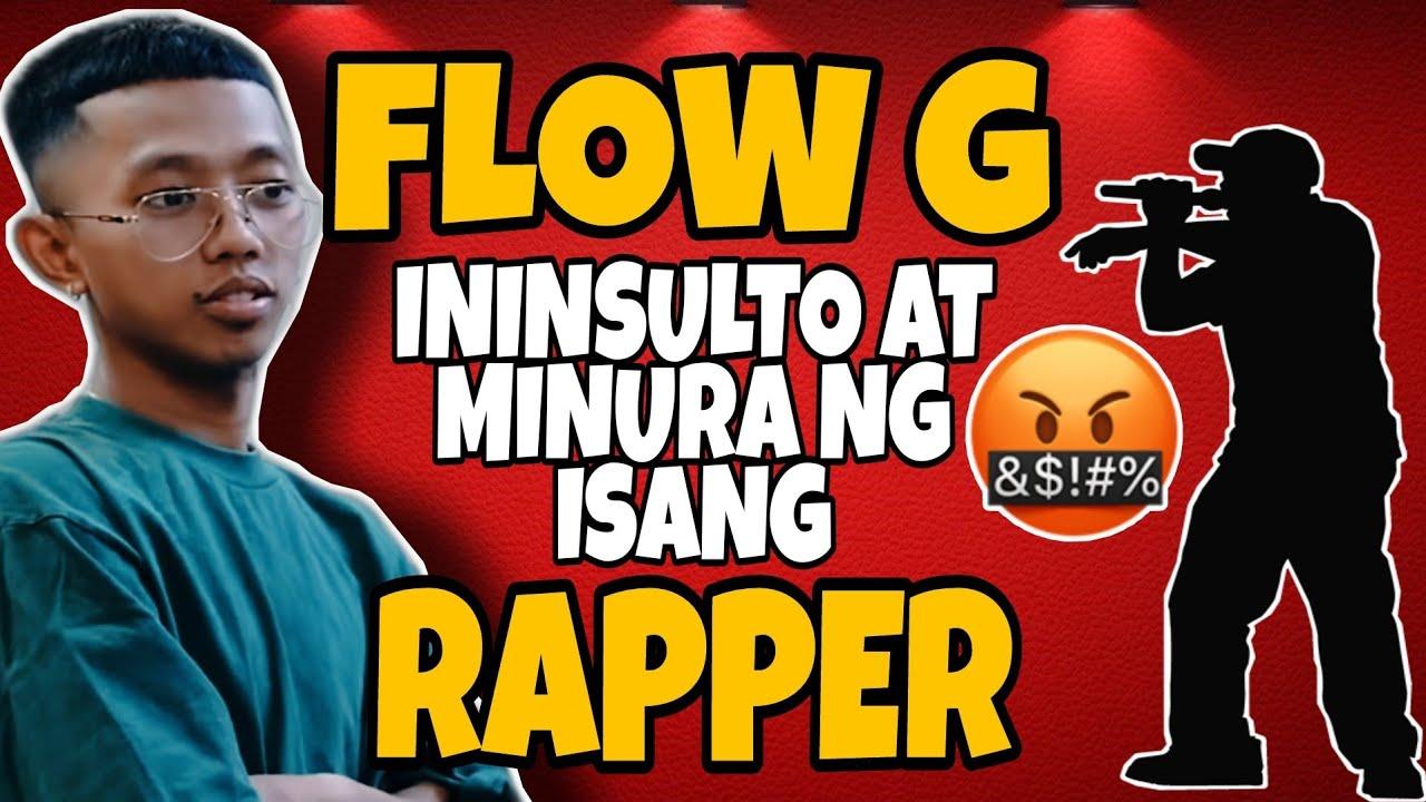 FLOW G ININSULTO AT MINURA NG ISANG RAPPER | EX BATTALION