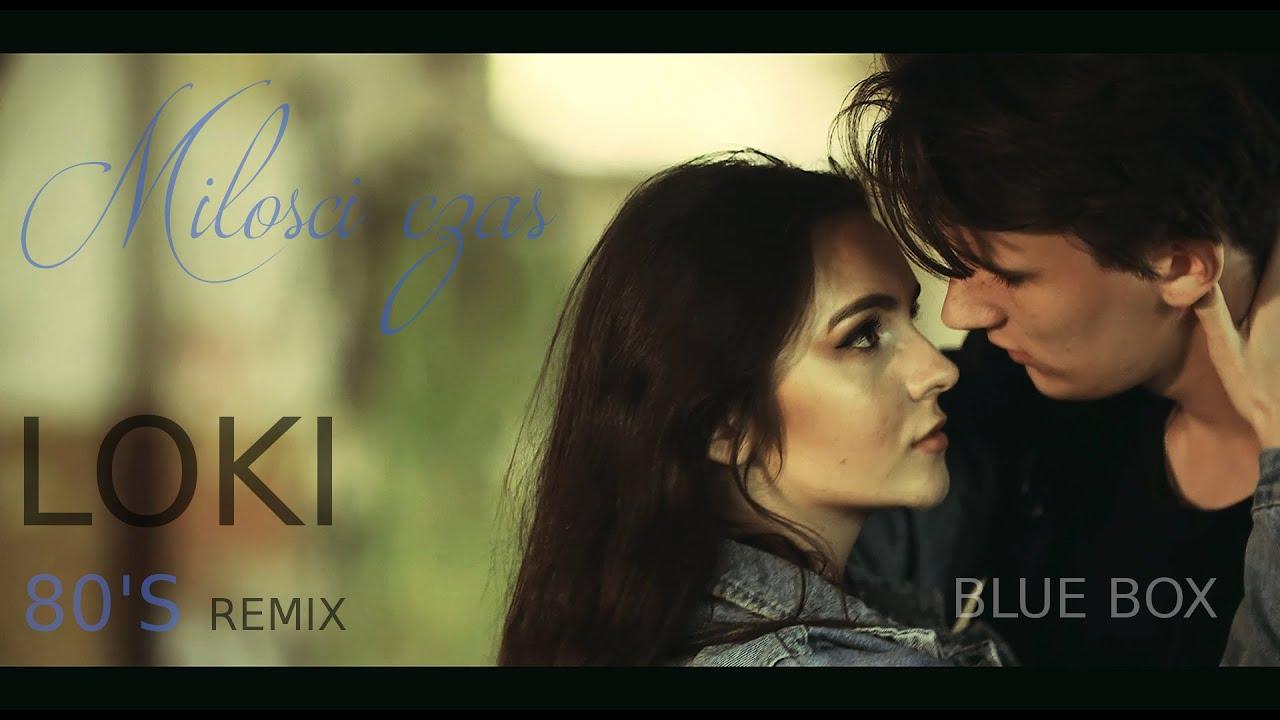 Blue Box Milosci Czas Loki 80 S Remix Disco Polo 2020 Youtube