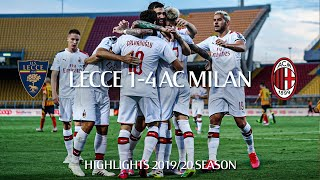 Highlights | Lecce 1-4 AC Milan | Matchday 27 Serie A TIM 2019/20
