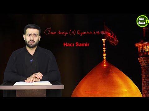 İmam Huseyn (ə) Qiyamının hədəfləri_Hacı Samir