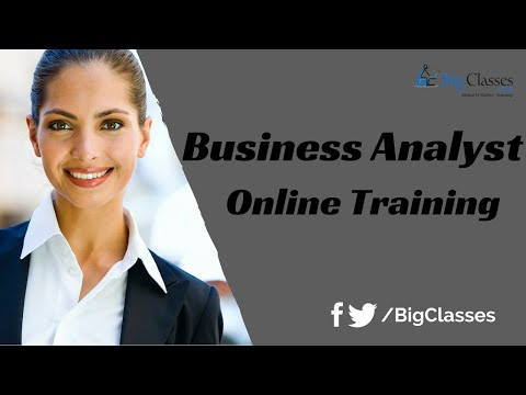 Business Analyst Training - Business Analysis Tutorial for Beginners - BigClasses