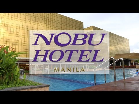 Nobu Hotel Manila A 5 Star Hotel In The Philippines Youtube