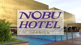 Nobu Hotel Manila A 5 Star Hotel In The Philippines
