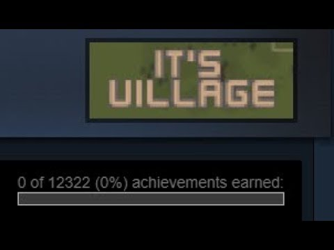 Playing the Game with Most Achievements on Steam ★ It's Village