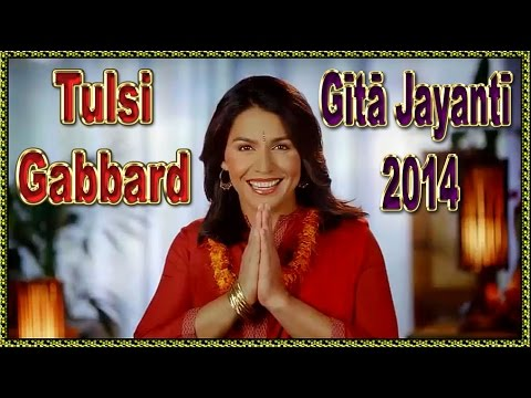 MS. TULSI GABBARD'S GITA JAYANTI MESSAGE 2014