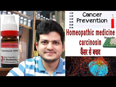 Carcinosin ! Homeopathic medicine for prevention from cancer ? Sign and symptoms ! Disease and doses
