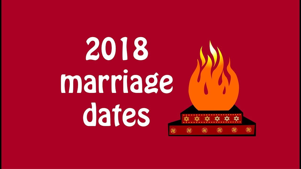 2018 Muhurat Dates 2018 Marriage Dates Auspicious Dates 2018 Youtube