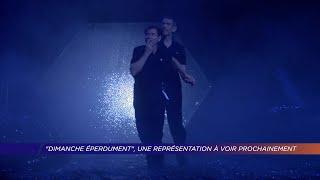 Yvelines | Dimanche Eperdument : une représentation à voir prochainement