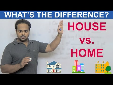 HOUSE vs HOME - What's the difference?