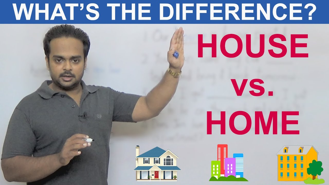 House Vs Home What S The Difference Youtube