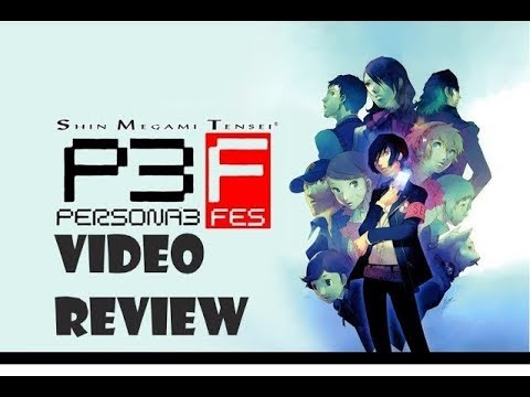 Persona 3 FES: The Ultimate Critique - GeekGamer7