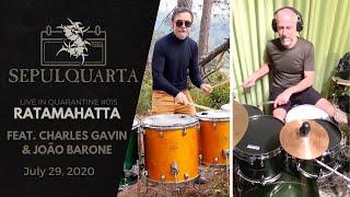 Sepultura - Ratamahatta (feat. Charles Gavin & João Barone   Live Quarantine Version)