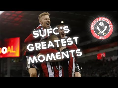 Sheffield United's Greatest Moments