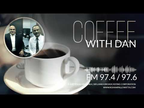 Let`s Talk Business, Coffee with Dan on Radio Sri Lanka | Rohan Pallewatta