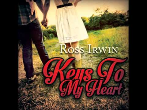 Ross Irwin - Keys To My Heart