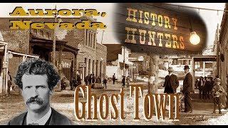 Exploring Aurora, Nevada 1860's Ghost Town
