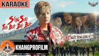 KARAOKE SỐNG SAO TRỜI BIẾT ĐẤT BIẾT | LÂM CHẤN KHANG | OST NGƯỜI TRONG GIANG HỒ 7
