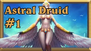 Astral Druid #1: Let me take you to the stars
