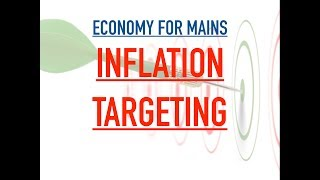Economy for Mains - Inflation Targeting