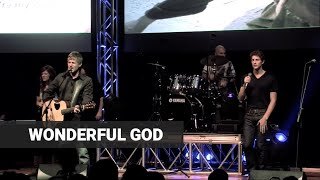 "Paul Baloche - ""Wonderful God"" - Live"